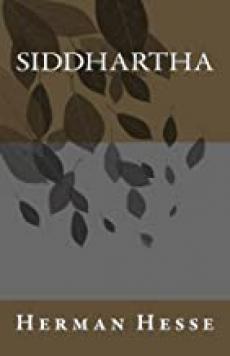 Siddhartha - Hermann Hesse. Winner of the Nobel price in literature