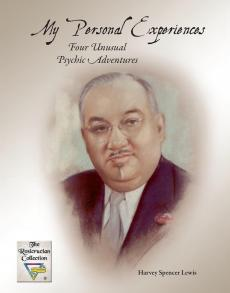 Four Unusual Psychic Adventures by H Spencer Lewis