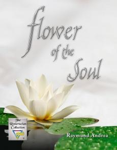 Flower of the Soul by Raymund Andrea